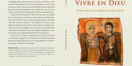 VIVRE EN DIEU, propos sur la vie religieuse au XX1ième siècle.